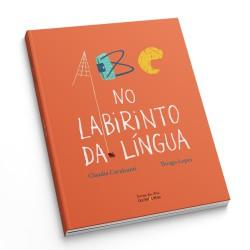 A B C NO LABIRINTO DA LÍNGUA