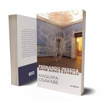 FERNANDO PESSOA - ENTRE ALMAS E ESTRELAS