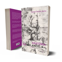 ANATOMIA DA MELANCOLIA