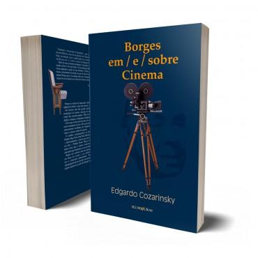 BORGES EM / E/ SOBRE CINEMA