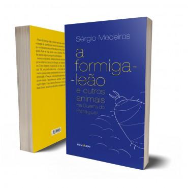 FORMIGA-LEÃO E OUTROS ANIMAIS NA GUERRA DO PARAGUAI