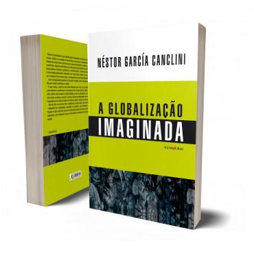 GLOBALIZAÇÃO IMAGINADA, A