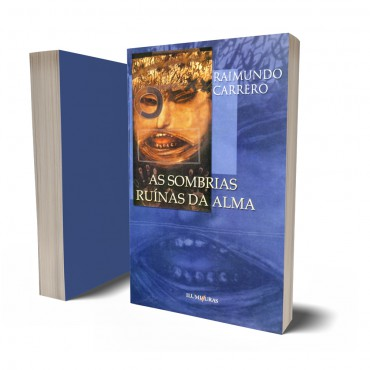 SOMBRIAS RUÍNAS DA ALMA, AS