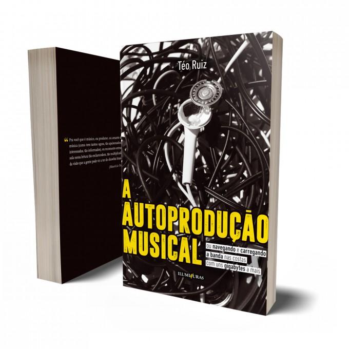 AUTOPRODUÇÃO MUSICAL, A