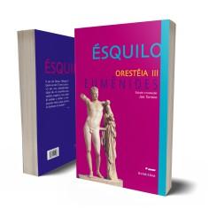 ORESTEIA III – EUMÊNIDES