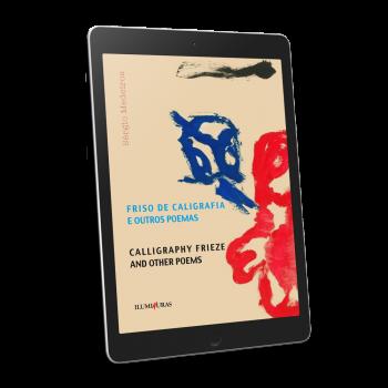Friso de caligrafia e outros poemas [ Livro online gratuito ]