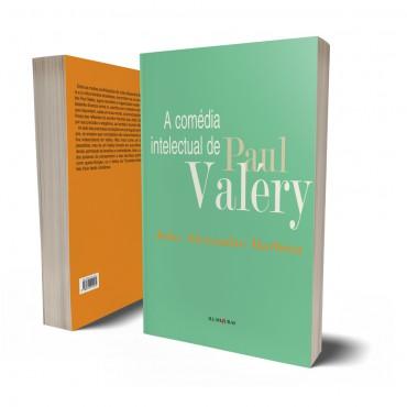 COMÉDIA INTELECTUAL DE PAUL VALÉRY, A