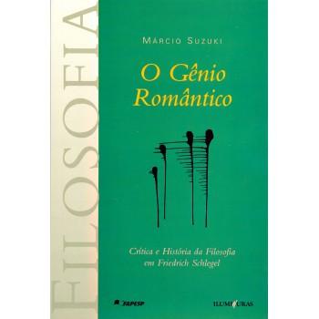 Gênio Romântico, O