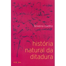 História natural da ditadura