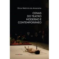 Cenas do teatro moderno e contemporâneo