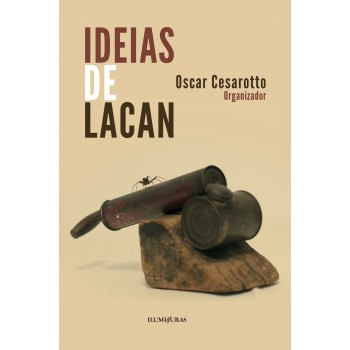 Ideias de Lacan - 2ª Ed.
