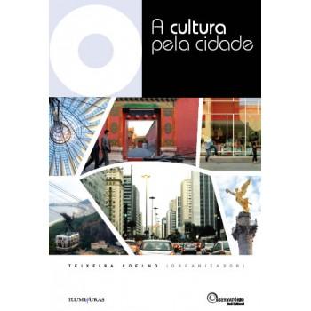 Cultura pela cidade, A