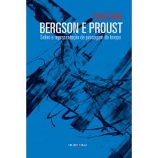 Bergson e Proust - Sobre a representação da passagem do tempo