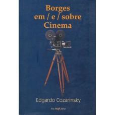 Borges em / e / sobre cinema