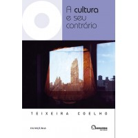 Cultura e seu contrário, A
