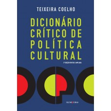 Dicionário crítico de política cultural