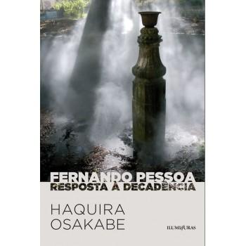 Fernando Pessoa - Resposta a decadência