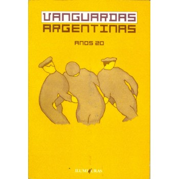 Vanguardas argentinas - anos 20