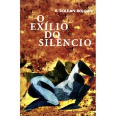 Exílio do silêncio, O