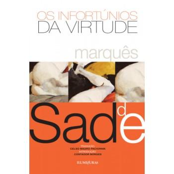 Infortúnios da virtude, Os