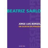 Jorge Luis Borges, um escritor na periferia