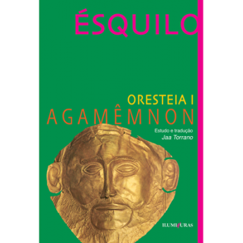 Oresteia I - Agamênmon