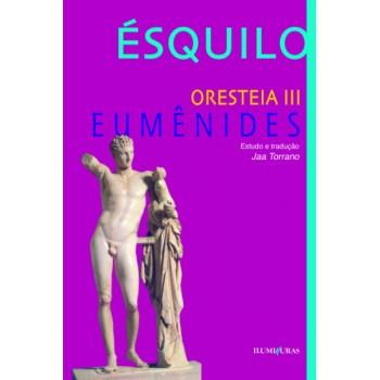 Oresteia III - Eumênides