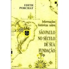 Informações históricas sobre São Paulo no Século de sua formação
