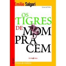 Tigres de Mompracem, Os