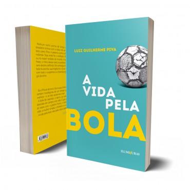 VIDA PELA BOLA, A